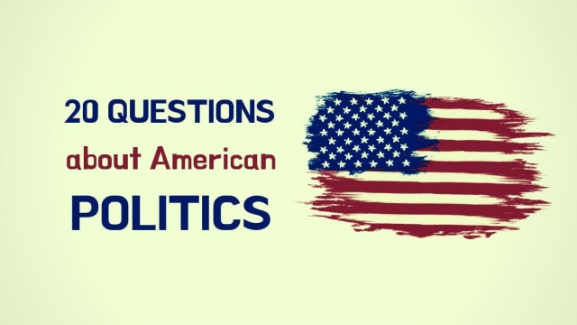 Every American Should Score At Least 15/20 In This Mixed Political Knowledge Quiz