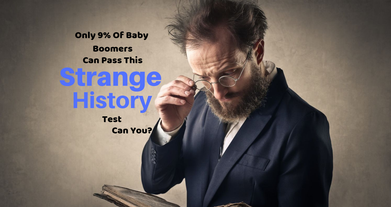 Only 9% of Baby Boomers Can Pass This Strange History Test ...