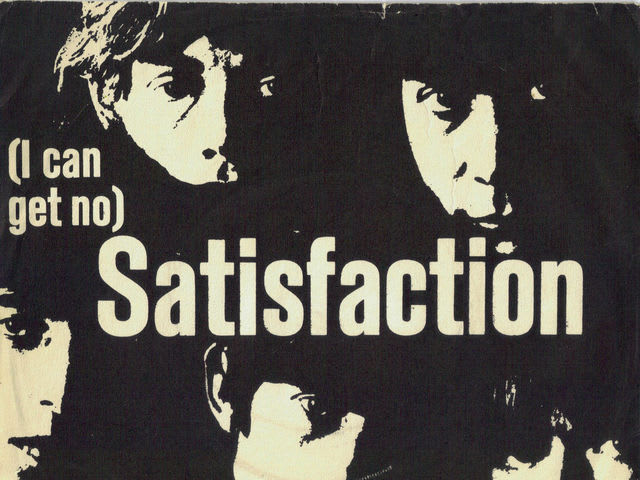 (I Can't Get No) Satisfaction by The Rolling Stones