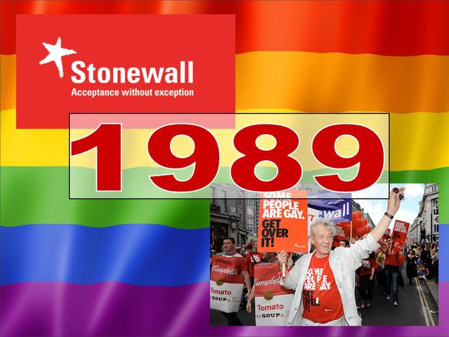 1989 was the year Stonewall was founded and they are still going strong today! (correct at time of writing)
