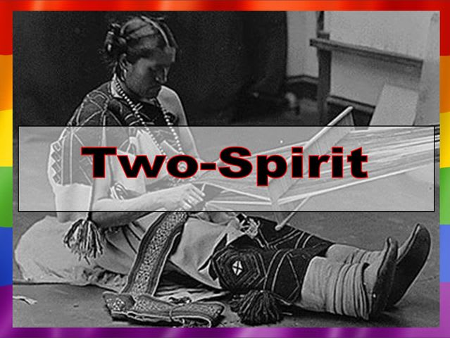 Two-Spirit is the correct answer, by modern terms anyhow.